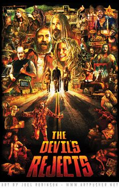 Horror Movie Poster Art : The Devil's Rejects 2005 by Joel Robinson Rob Zombie Art, Rob Zombie Film, Zombie Movies, Scary Movies, Horror Icons, Horror Movie Posters, Movie Poster Art, Best Horror Movies, Horror Films