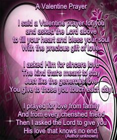A Valentine Day Prayer Christian Holidays, Valentines Day Messages, Holiday Day, Prayer For You, Bible Verses Quotes, Spiritual Quotes, Helping Others, Gods Love, Prayers