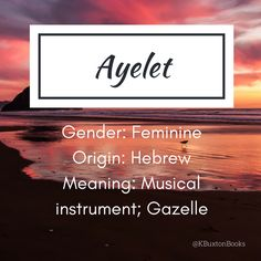 Ayelet - Baby girl's name Writing Words, Writing A Book, Writing Tips, Writing Prompts, Cute Names, Unique Baby Names, Pretty Names, Rare Words, New Words