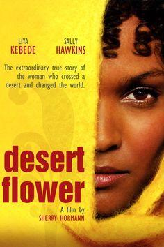 Desert Flower (2009) Film Online Subtitrat in Romana Teen Toes, Flower Film, Desert Flowers, Films, Movies, Change The World, True Stories, Deserts, Drama