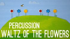 Waltz of the Flowers - Percussion Orff Activities, Movement Activities, Music Lesson Plans, Music Lessons, Teaching Music, Listening To Music, Teachers Toolbox, Music Teachers, Music Education