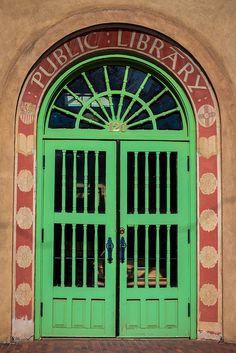 """Santa Fe Public Library Door, Santa Fe, New Mexico. Inside you will find """"The Never Ending Story""""..."""