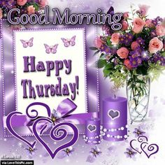 Good Morning Happy Thursday Flowers And Candle
