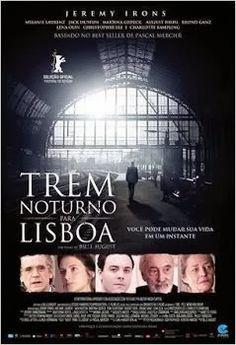 Baixar Filme Trem Noturno Para Lisboa Dual Audio