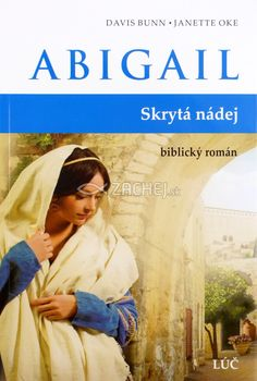 Abigail - Skrytá nádej - biblický román   Davis Bunn Janette Oke   8,73 € - obrázok