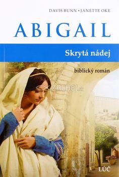 Abigail - Skrytá nádej - biblický román | Davis Bunn Janette Oke | 8,73 € - obrázok