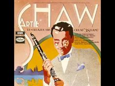 Artie Shaw - It Had to Be You