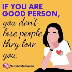 Good person quotes woman personality. Lose people along the way.  #quotes #woman #lose #good #personality #women #love #relationship #broken #broke Good Person Quotes, Best English Quotes, Lost People, Be A Better Person, People Quotes, Losing You, Along The Way, Woman Quotes, Personality