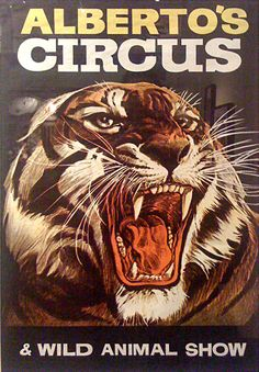Like a tiger.... Old circus poster.