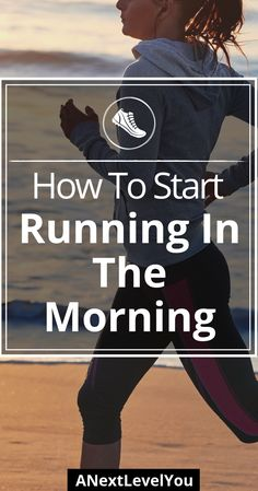how to start running in the morning beginners