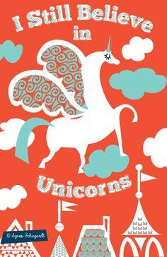 I Still Believe in UnicornsArt Print by AgnesSchugardt on Etsy, $25.00