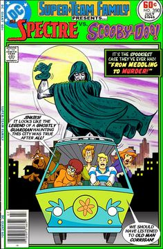Super-Team Family: The Lost Issues!: The Spectre Vs. Scooby Doo