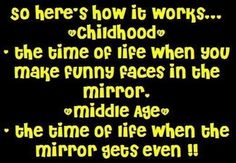 heres how it works funny jokes lol childhood funny quotes age humor humorous