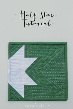 owen's olivia: Half Star Mug Rug Tutorial + How to Match the Binding to a Design. Hand quilting is my favorite! Small Quilt Projects, Quilting Projects, Quilting Designs, Sewing Projects, Quilting Ideas, Small Quilts, Mini Quilts, Baby Quilts, Mug Rug Patterns
