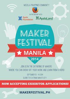 Makers Festival Manila 2014 #MakerFestMNL - http://webgeek.ph/t/makers-festival-manila-2014-makerfestmnl/512