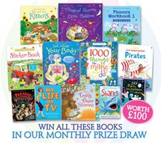 You could win £100 worth of Usborne books every month by entering our prize draw... open to European residents only.