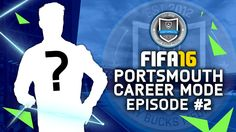 FIFA 16 | Portsmouth Career Mode #2 - FIRST BIG SIGNINGS!!! #JayBucksRTG...