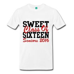 Sweet, as in the class of twenty sixteen! Show off your senior year stuff in a cool varsity block lettering graphic design and a popular class of 2016 saying slogan quote.School colors and custom text