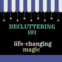 the life-changing magic of throwing out your sh*t: busy new mama's art of decluttering and organizing