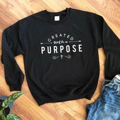 Created with A Purpose Graphic Sweatshirt Christian Religion Aesthetic Source by netikink Sweatshirts Crew Neck Sweatshirt, Graphic Sweatshirt, Pullover, Graphic Tees, Harry Styles, Aesthetic Hoodie, Jesus Clothes, Christian Clothing, Christian Apparel