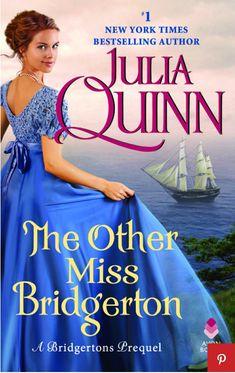 """The Other Miss Bridgerton."" Julia Quinn. May 22, 2018."