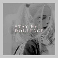 Stay Evil Dollface