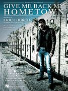 Give Me Back My Hometown - Eric Church - Piano/Vocal/Guitar