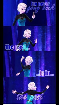 Frozen~Elsa~The past is in the past