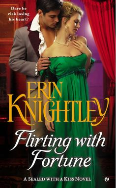 Erin Knightley - Flirting with Fortune / #awordfromJoJo #HistoricalRomance #CleanRomance #ErinKnightley