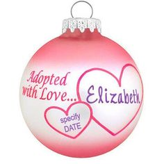 Personalized Adopted with Love Pink Ornament $10.99