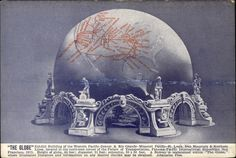 Exhibit building of the Western Pacific-Denver & Rio grande-Missouri Pacific - St. Louis, Iron Mountain & Southern Lines, located in the northwest corner of the Palace of Transportation. Panama-Pacific International Exposition, San Francisco, 1915. Height of globe, 44 feet: diameter, 51 feet; extension, 50 x 50 feet. A Bureau is maintained within The Globe, where illustrated literature and information on any desired district may be obtained.