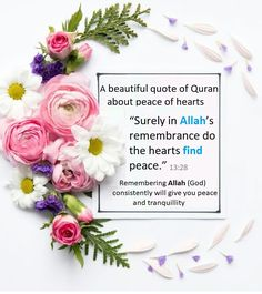 ''Surely in Allah's remembrance do the hearts find peace.'' Remembering Allah (God) consistently will give you peace and tranquilly'' - A beautiful verse of Quran Beautiful Verses, Allah God, Holy Quran, Finding Peace, Gods Love, Hearts, Love Of God