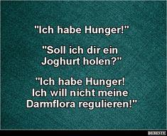 Ich habe Hunger! | Lustige Bilder, Sprüche, Witze, echt lustig