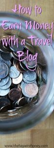 How to Earn Money With a Travel Blog. Make money as a blogger and/or stay at home mom.