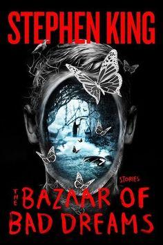 The Bazaar of Bad Dreams by Stephen King - November 3rd 2015 by Scribner