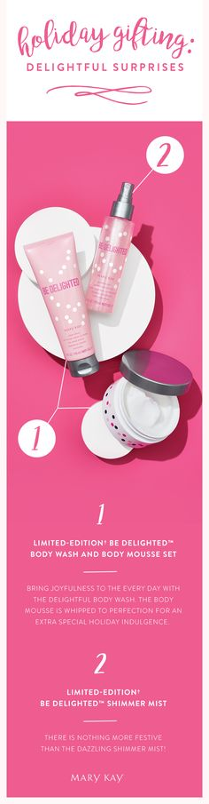 The holidays are full of surprises and delights. Let the sweet scent of the new limited-edition† Be Delighted™ Bath and Body Collection turn her world into a wondrous place! Mary Kay Canada, Mary Kay Ash, Custom Made Gift, Mary Kay Cosmetics, Cosmetic Shop, Beauty Consultant, Body Wash, Business Ideas, Stocking Stuffers