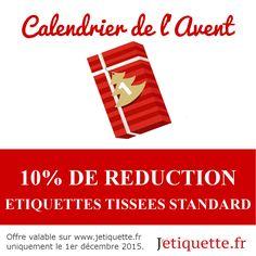 10% sur les étiquettes tissées standard toute la journée ~ 1/12/2015 uniquement ~ une nouvelle réduction sera révélée chaque jour jusqu'à Noël: #reductions #noel #calendrier #avent #jetiquette
