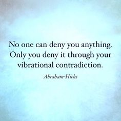 No one can deny you.....  Abe