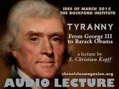 How do we identify tyranny? What is it? Do we recognize it when we see it today? The Founding Fathers of the United States learned about tyranny from the Ancient Greeks, and they created a system of government designed to stave it off. In this audio lecture, classics professor E. Christian Kopff