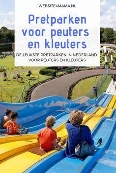 Pretparken voor peuters en kleuters onder de loep | Website4Mama.nl Days Out With Kids, Fun Days Out, Love My Kids, Holidays With Kids, Cool Kids, Kids And Parenting, Parenting Hacks, Games For Kids, Activities For Kids
