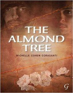 The Almond Tree by Michelle Cohen Corasanti