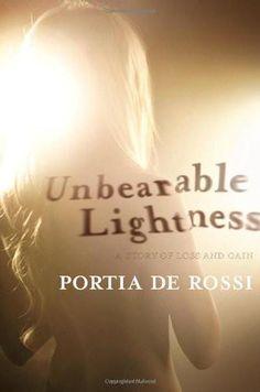 unbearabe lightness by portia de rossi