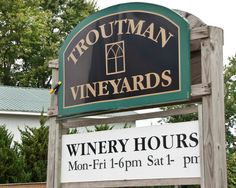 Photo: Sign for the Troutman Vineyards south of Wooster, Ohio (Wayne County, Ohio).  Description: Troutman Vineyards is a boutique winery located in beautiful rural Wayne County, Ohio, at the gateway to Amish country.   Role in Wayne County's Ag-Bio Cluster: Tourism and travel generator, vineyard, winery.  Website: http://www.troutmanvineyards.com/