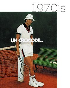 This is a Lacoste advertisement in the Most men began to change their style to keep up with the time. Lacoste began to advertise this new style to men, causing style to constanly transform. Tennis Fashion, Sport Fashion, Retro Fashion, Vintage Fashion, Man Fashion, Fashion Styles, Lacoste, Mode Vintage, Vintage Men
