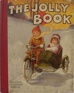 NELSON's 'The Jolly Book' 1913  (love the graphics)