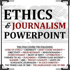 A PowerPoint on ethics in journalism. Concepts covered include:The… Teaching Writing, Teaching Yearbook, Yearbook Class, Powerpoint Lesson, Powerpoint Presentations, School Newspaper, In Loco, Life Rules, Journalism