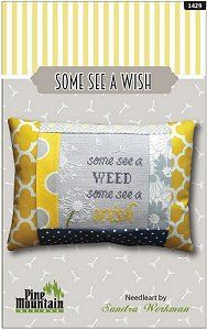 Pine Mountain Designs - Words of Wisdom - Some See A Wish – Stoney Creek Online Store