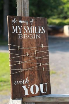 so many of my smiles begin with you, rustic photo display, reclaimed wood sign, wedding gift, wood sign with quote, pallet sign, rustic sign