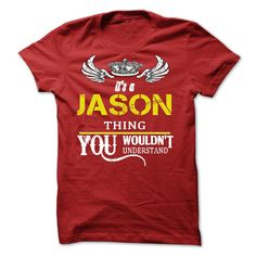 Its A JASON ThingIf Youre A JASON, You Understand ... Everyone else has no idea. These make great gifts for other family members Jason, funny