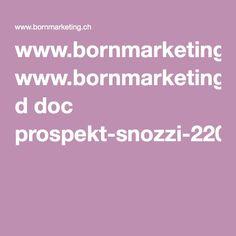 www.bornmarketing.ch d doc prospekt-snozzi-220713.pdf